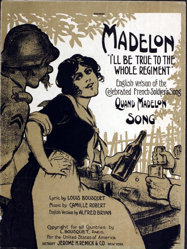 Madelon : (I'll be true to the whole regiment) ; song / lyric by ...