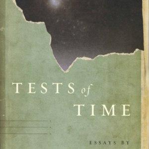<em>Tests of Time</em>- First Edition Dust Jacket