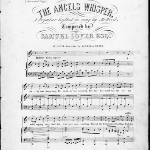 The ancels [i.e. angels] whisper : a popular ballad as sung by Mr. Wood /