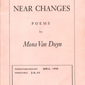 Uncorrected proof of <em>Near Changes</em> by Mona Van Duyn