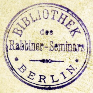 Bookstamp of Bet ha-midrash le-Rabanim be-Berlin Bibliothek