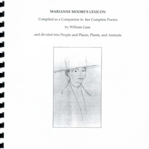 """Marianne Moore's Lexicon Compiled as a Companion to Her Complete Poems"""