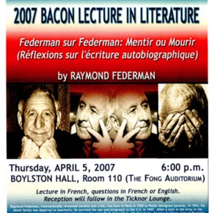 """Federman sur Federman: Mentir ou Mourir"" sponsored by Harvard University for the 2007 Bacon Lecture in Literature"