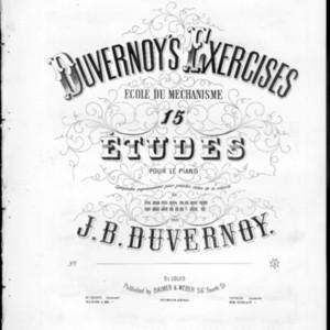 Duvernoy's exercises : École du méchanisme : 15 études pour le piano /