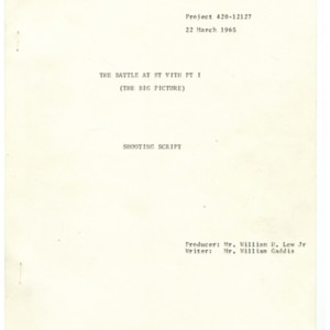 "Shooting script of ""The Battle at St. Vith Pt 1 The Big Picture"" by William Gaddis"