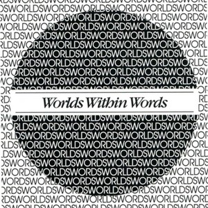 """Worlds Within Words,"" an Exhibition from the Special Collections of Washington University, 1995"