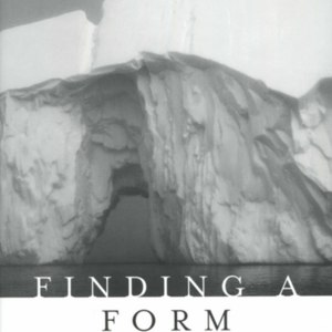 <em>Finding a Form</em> - First Edition Dust Jacket