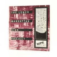The lower Manhattan sign project : June 27, 1992-June 30, 1993