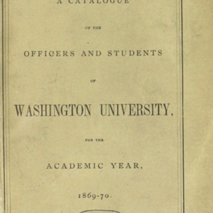 A catalogue of the officers and students of students of Washington University, for the academic year ...