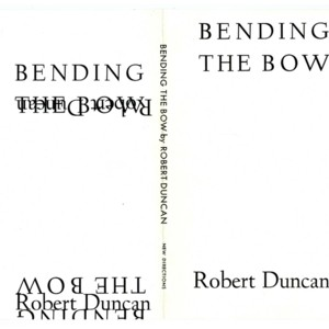 Page proof of<em> Bending the Bow</em> by Robert Duncan