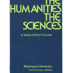 """The Arts The Humanities The Sciences: A Series of Short Courses"" Pamphlet"