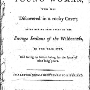 A very surprising narrative of a young woman, who had been taken by Indians in 1777