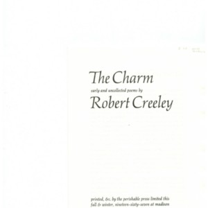 Author's proofs of <em>The Charm: Robert Creeley Early and Uncollected Poems</em> by Robert Creeley