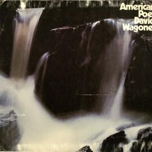 """American Poet David Wagoner"""