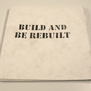 Build and be rebuilt
