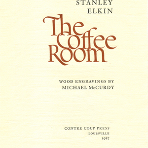 Prospectus for <em>The Coffee Room</em> by Stanley Elkin