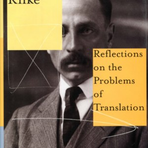 <em>Reading Rilke: Reflections on the Problems of Translation</em> - First Edition Dust Jacket
