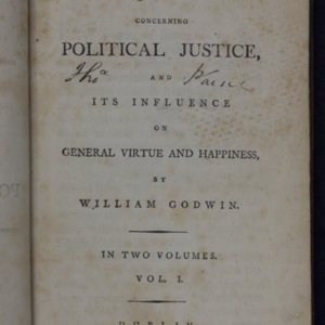 An enquiry concerning political justice : and its influence on general virtue and happiness