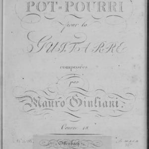 1er pot-pourri pour la guitarre, œuvre 18 / composées par Mauro Giuliani.