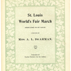 St. Louis World's Fair march / composed by Mrs. A. L. De Arman.
