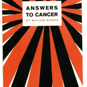"""Answers to Cancer"" by William Gaddis"