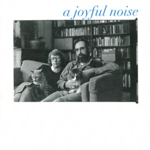 """A Joyful Noise: A Celebration of the Lives of Donald Finkel and Constane Urdang"""
