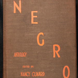 "<p class=""p1""><em>Negro Anthology Made by Nancy Cunard, 1931-1933</em></p>"