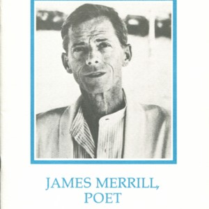 """James Merrill, Poet: An Exhibit of Printed Materials and Manuscripts Drawn From the Modern Literature Collection of Washington University Libraries<em>""<br /></em>"