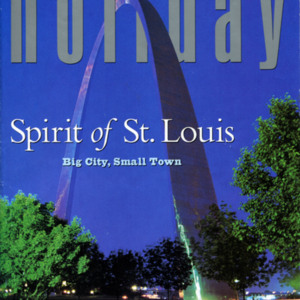 """St. Louis Bound"" Essay in <em>Travel Holiday</em>"