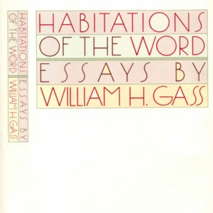 <em>Habitations of the Word</em> - First Edition Dust Jacket
