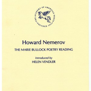 "Program for ""Howard Nemerov, The Marie Bullock Poetry Reading"" sponsored by the Academy of American Poets"