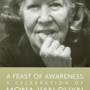 """A Feast of Awareness: A Celebration of Mona Van Duyn"""