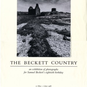 """The Beckett Country: An Exhibition of Photographs for Samuel Beckett's Eightieth Birthday"""